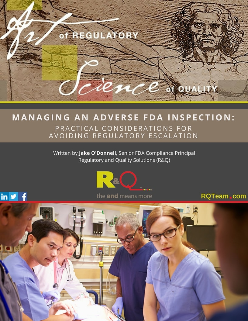 Managing An Adverse FDA Inspection White Paper