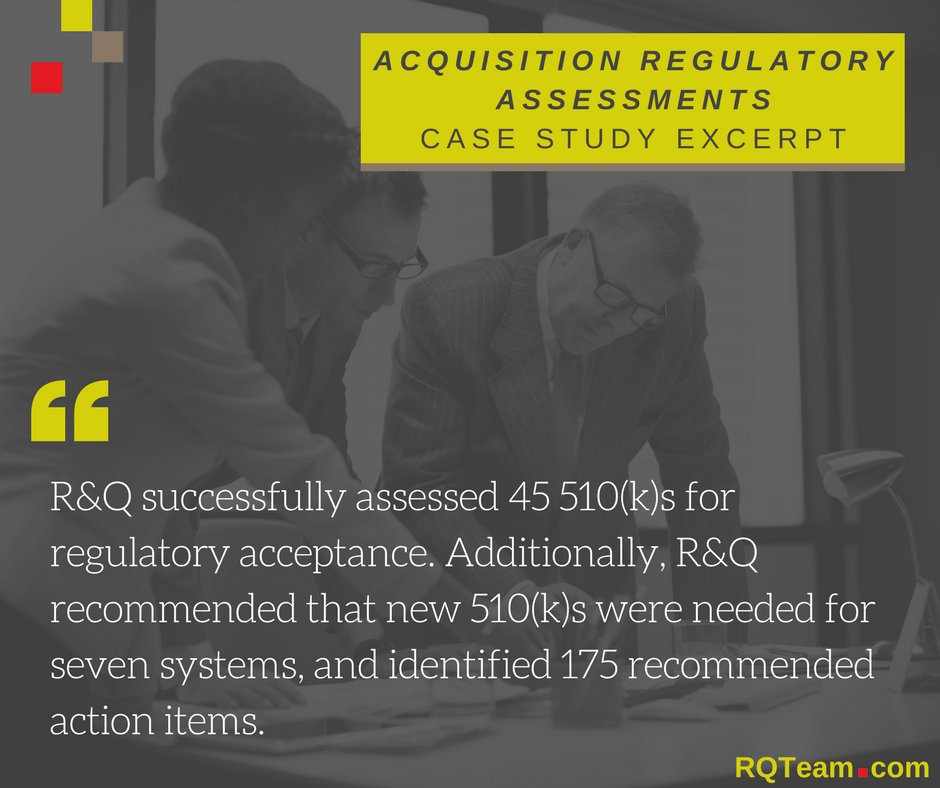 Acquisition Medical Device Regulation Assessments Case Study